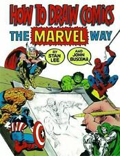 How To Draw Comics The Marvel Way: By Stan Lee & John Buscema