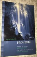Selected Studies from Proverbs by Charles R. Swindoll (1999, Paperback)