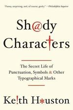 New ListingShady Characters: The Secret Life of Punctuation, Symbols, and Other Typographic