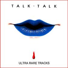 "TALK TALK   ""Ultra Rare Tracks""  (The Reaction / Demos / BBC Session / B-Sides)"