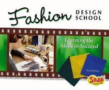 Fashion Design School (The World of Fashion)