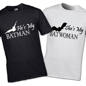 SHE'S MY BATWOMAN AND HE'S MY BATMAN T-SHIRT HIS & HERS COUPLES WEDDING GIFT