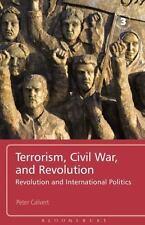 Terrorism, Civil War, and Revolution : Revolution and International Politics...