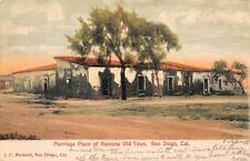 MARRIAGE PLACE OF RAMONA OLD TOWN SAN DIEGO CALIFORNIA RPO CANCEL POSTCARD 1908