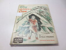 Boy Who Lived in a Cave by Estelle Friedman vintage A See and Read hardcover