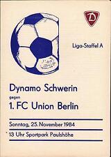 DDR-Liga 84/85 Dynamo Schwerin - 1. FC Union Berlin, 25.11.1984