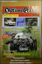 Oldtimer Praxis 8/99 Morgan Threewheeler BMW 2000 CS