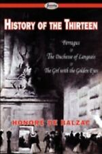 History of the Thirteen: Ferragus & the Duchesse of Langeais & the Girl with the
