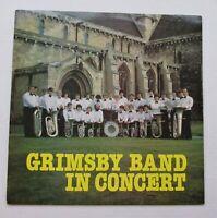 GRIMSBY BAND IN CONCERT ORIGINAL 1981 UK VINYL LP BRASS MILITARY BAND