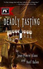 Deadly Tasting: By Alaux, Jean-Pierre Balen, No?l Pane, Sally