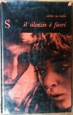 Il silenzio è fuori - Enrico La Stella - Sugar Editore,1958 - R