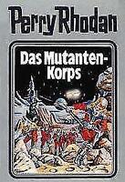 Perry Rhodan 02. Das Mutanten-Korps Silberband 1. Auflage neuwertig