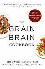 Grain Brain Cookbook: More Than 150 Life-Changing Gluten... by Perlmutter, David