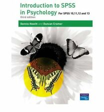 Introduction to SPSS in Psychology: For SPSS 10, 11, 12 and 13, Howitt, Dr Denni