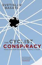 The Cyclist Conspiracy by Basara, Svetislav