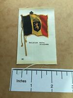 #40 BELGIUM ROYAL STANDARD Flag Vtg Patch -ish SILK ~ SATIN TOBACCO PREMIUM 65WJ