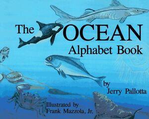The Ocean Alphabet Book (Jerry Pallottas Alphabet Books) by Jerry Pallotta
