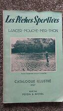 PECHE - Catalogue d'articles de pêche PEZON & MICHEL Les pêches sportives 1957