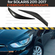 Eyelids Eyebrows on headlights for Hyundai Solaris 2010-2013 covers ABS plastic