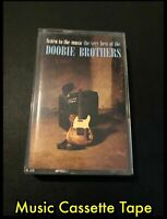 Listen to the Music The Very Best of the Doobie Brother's - Cassette Tape - WB