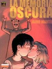 LA MEMORIA OSCURA (Jaime Martín)
