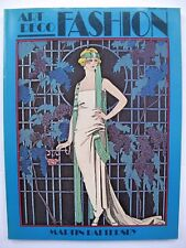 ART DECO FASHION by MARTIN BATTERSBY FRENCH DESIGNERS 1908 - 1925