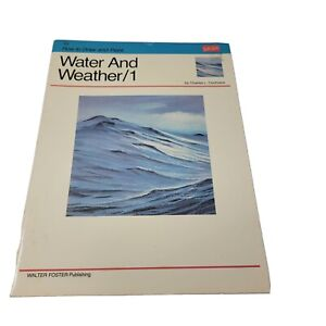 Water And Weather/1 by Charles Cochrane #155 Walter Foster How To Draw & Paint