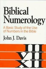 Biblical Numerology: A Basic Study of the Use of Numbers in the Bible--(Davis)