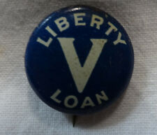 WWI Liberty 'V' Victory Loan Pinback Button 1919 United States War Effort