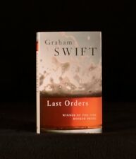 1996 Last Orders by Graham Swift Signed First Edition