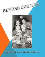 Beyond Our Ken   100 (OTR) Old Time Radio Shows MP3 on a single CD