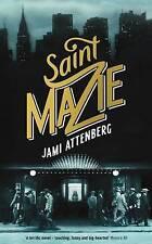Saint Mazie by Jami Attenberg NEW Hardcover 9781781254738