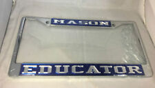 "Mason Masonic ""Educator"" License Plate Frame-Blue/Silver- New!"