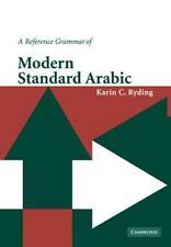 A Reference Grammar of Modern Standard Arabic: By Ryding, Karin C.