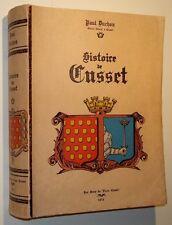 Histoire de Cusset, gros ouvrage illustré de gravures et plans, Duchon, 1973