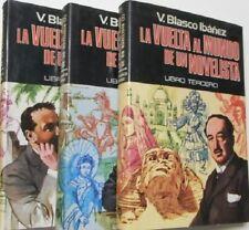 LOTE 3 LIBROS BLASCO IBAÑEZ. LA VUELTA AL MUNDO DE UN NOVELISTA. PLAZA Y JANES