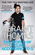 The World of Cycling According to G Thomas, Geraint VeryGood