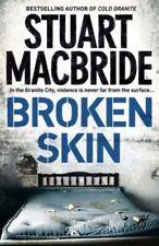 Broken Skin (Logan McRae, Book 3),Stuart MacBride