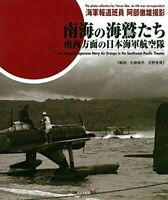 The Imperial Japanese Navy Air Groups in the Southwest Pacific Theater NEW