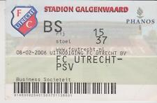 Sammler Used Ticket / Entrada FC Utrecht v PSV Eindhoven 08-02-2006