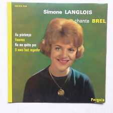SIMONE LANGLOIS Chnate JACQUES BREL Au printemps ... 450074 PAE