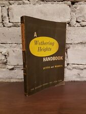 Richard Lettis, William E. Morris A WUTHERING HEIGHTS HANDBOOK 1st Edition