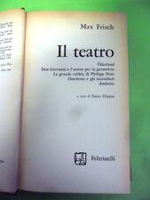 FRISCH.IL TEATRO.FELTRINELLI 1°ED.1962.NO SOVRACOPERTA