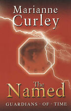 The Named (Guardians of Time Trilogy), Marianne Curley, New Book