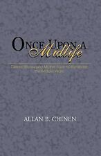 Once Upon a Midlife, Chinen, Allan B., New Book