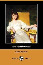 The Naturewoman by Upton Sinclair (2007, Paperback)