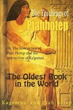 The Teachings of Ptahhotep : Or, the Instruction of Ptah-Hotep and the...