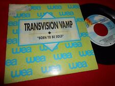 "TRANSVISION VAMP BORN TO BE SOLD 7"" 1989 MCA RECORDS PROMO DOUBLE SIDE SPAIN"