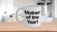 Mother of the Year Mug White Coffee Cup Funny Gift for Mom, Birthday,