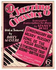 """Jazzing The Classics"" Piano Transcriptions by Stanley Hoyle 1938 [SHEET MUSIC]"